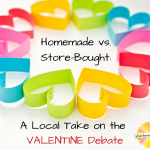 Homemade vs. Store-Bought: A Local Take on the Valentine Debate