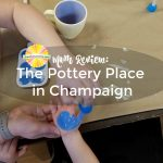 Mom Review of The Pottery Place in Champaign on Chambanamoms