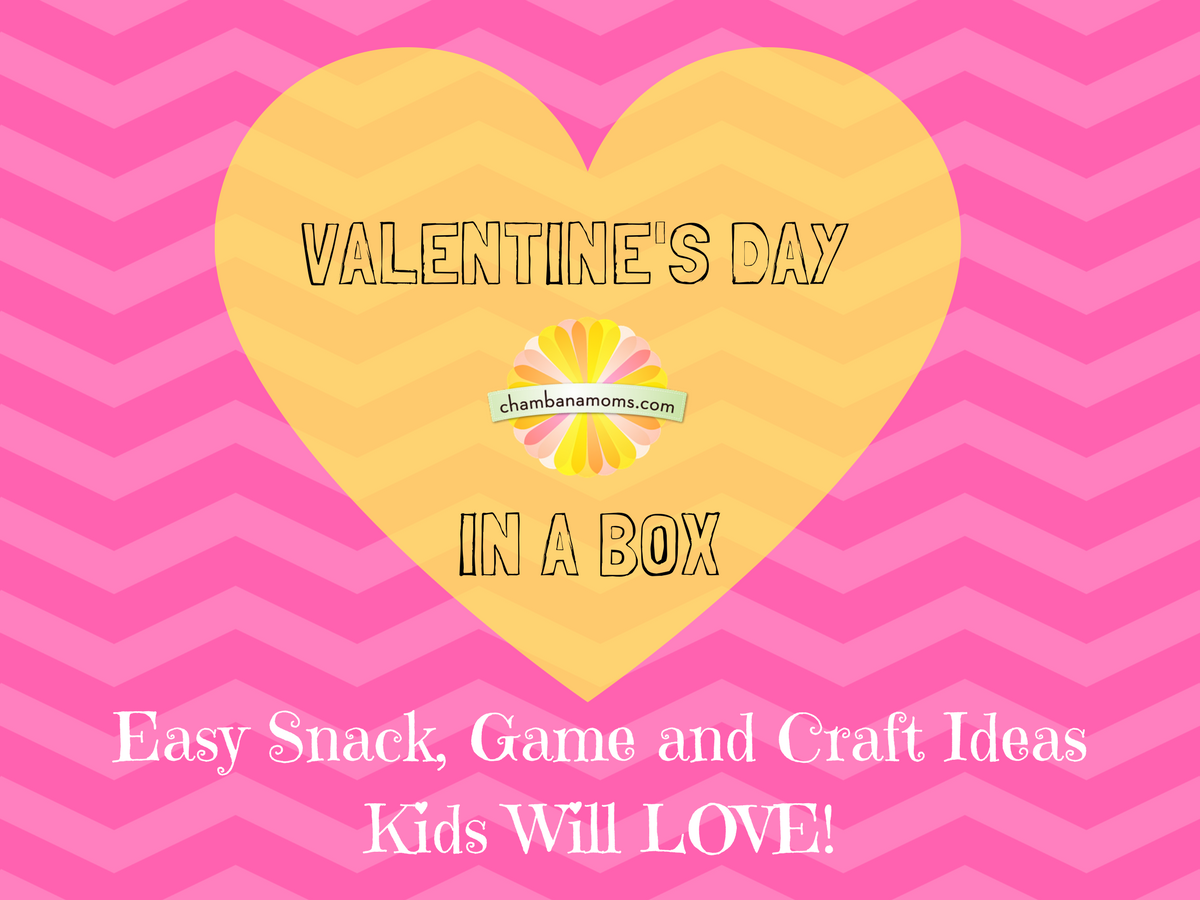 Valentineu0027s Day i a Box  sc 1 st  ChambanaMoms.com & Valentineu0027s Day in a Box- Easy Snack Game and Craft Ideas Kids ... Aboutintivar.Com