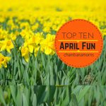 Top 10 Picks For Family Fun in Champaign-Urbana In April