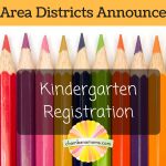 Area Districts Set Dates for Kindergarten Registration this Spring