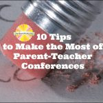 10 Tips to Make the Most of Parent-Teacher Conferences