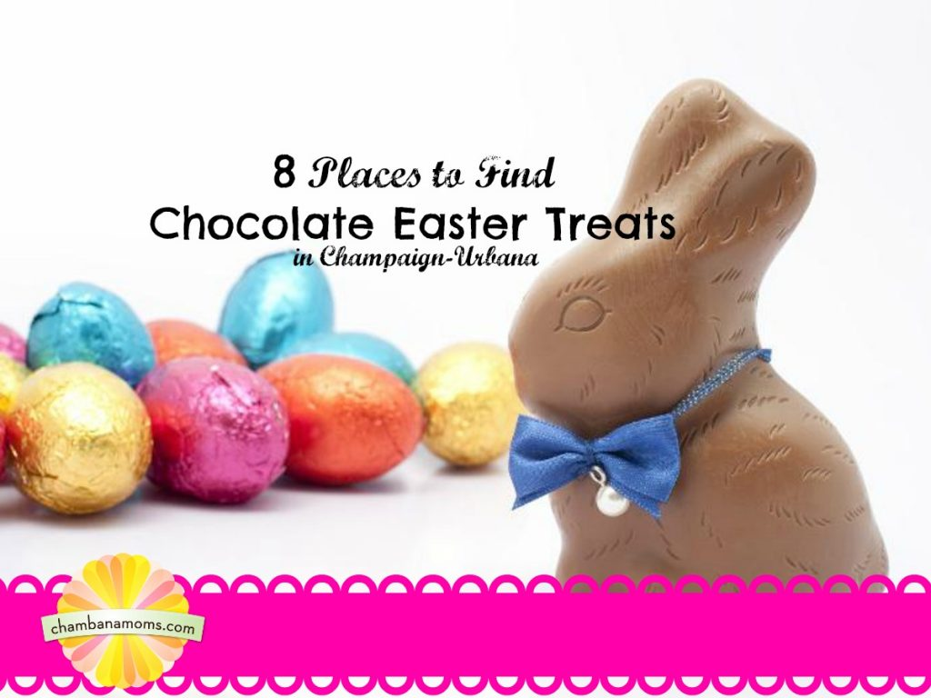Where to Find Chocolate Easter Basket Treats in Champaign-Urbana on Chambanamoms.com