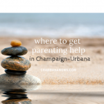 Parenting in a Crisis: Resources in Champaign-Urbana