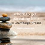 parenting help champaign-urbana