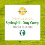 Summer Camp Spotlight:  Springhill Day Camp