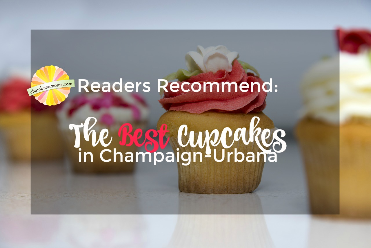 Our Readers share the best cupcakes in Champaingn-Urbana on Chambanamoms.com