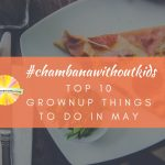 #ChambanaWithoutKids: The Top 10 Grownup Things to Do in Champaign-Urbana in May
