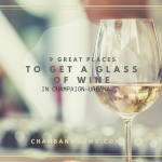 9 Great Places For Wine in Champaign-Urbana