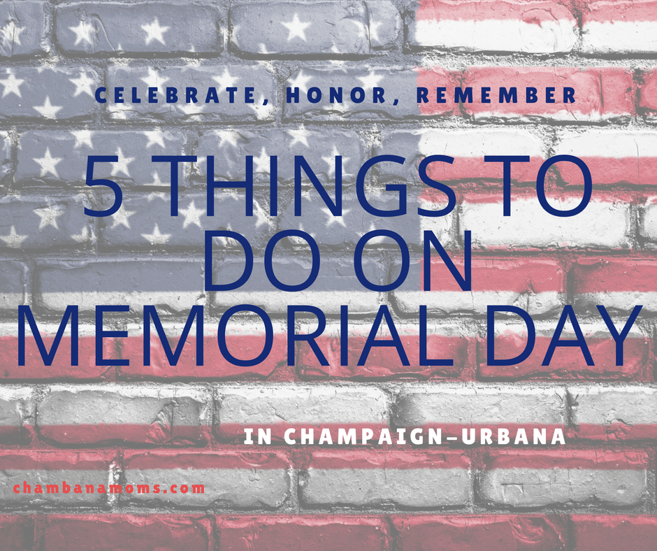 5 things to do with family on memorial day in the