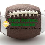 Youth Football Registration in Champaign-Urbana Area and Beyond