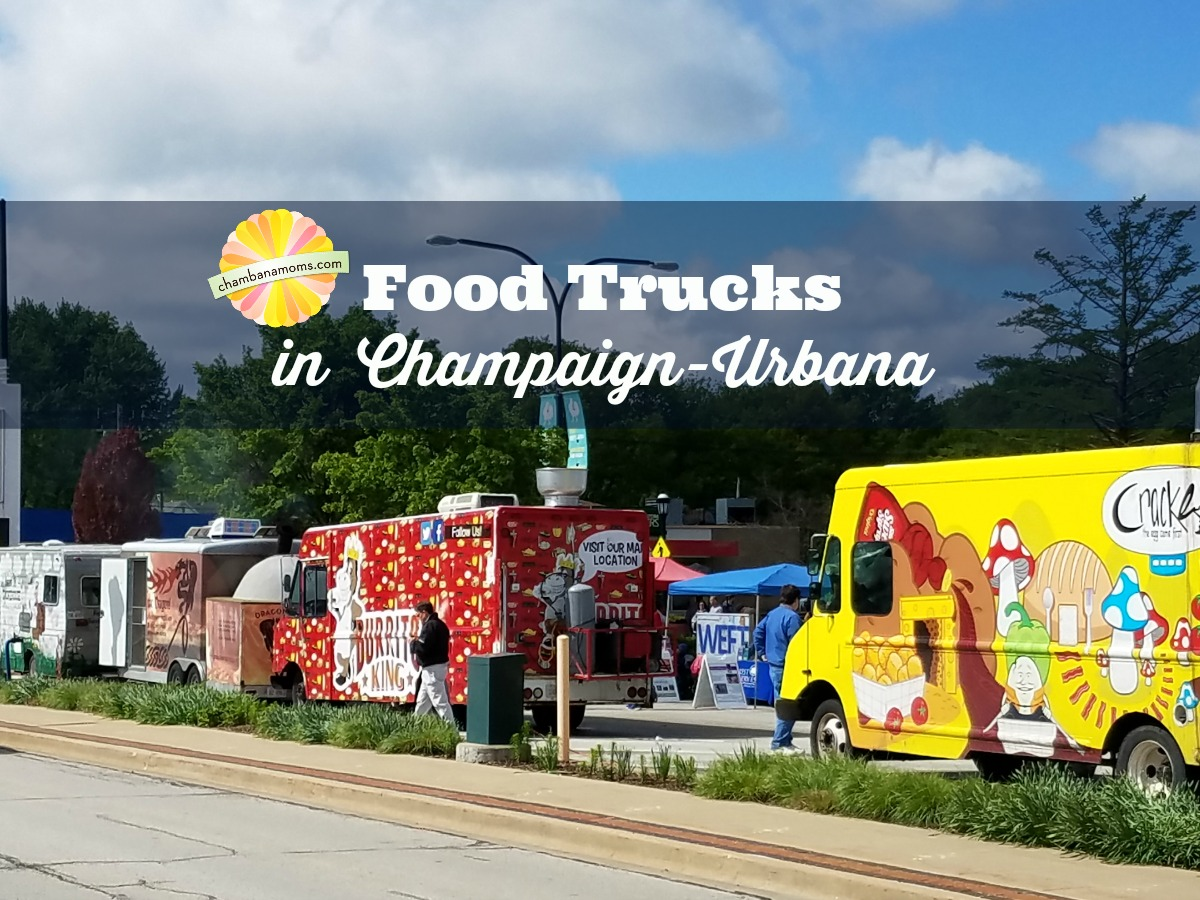Our Guide to Food Trucks in Champaign-Urbana and Beyond on Chambanamoms.com