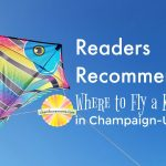 Readers Recommend: Where to Fly a Kite in Champaign-Urbana