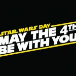 Geek Out! May the Fourth Be With You and FREE Comic Book Day