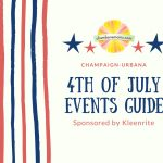 Champaign-Urbana Area Fourth of July Activity Guide Sponsored by KleenRite