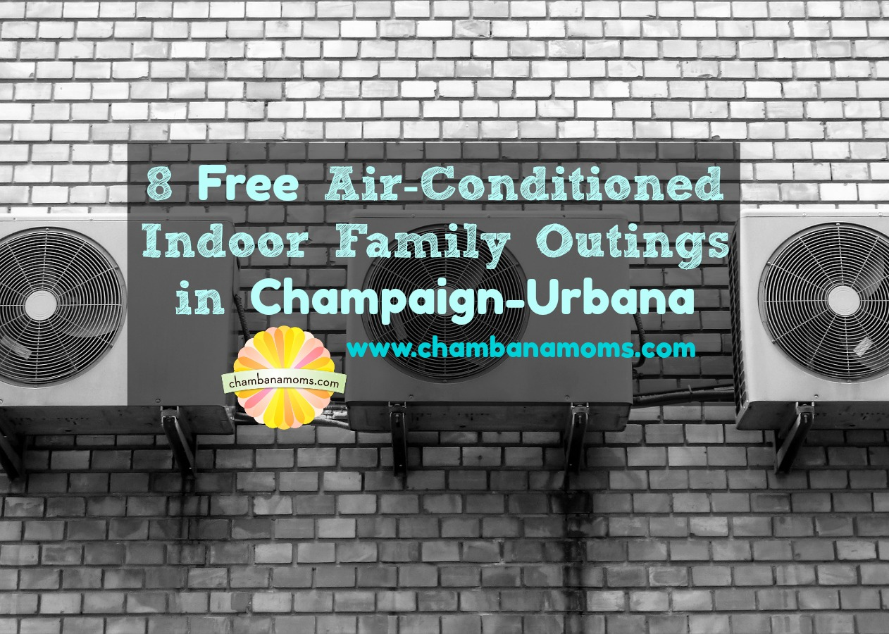 Ways for Families to Keep Cool in the AC for Free in Champaign-Urbana on Chambanamom.com