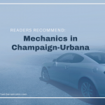 Champaign-Urbana Area Mechanics: Reader's Recommend
