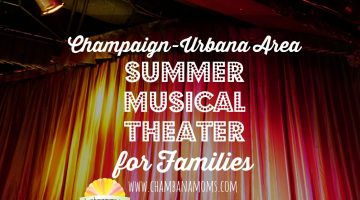 Champaign-Urbana Area Summer Musical Theater for Families