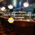 Mom Review: Spark Museum + Play Cafe in Urbana