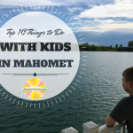 Top 10 Things to Do with Kids in Mahomet