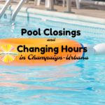 Summer's waning means Champaign-Urbana pools hours are changing as well. When you should make a splash on Chambanamoms.com