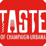 Champaign-Urbana Weekend Planner August 18-20 Sponsored by Champaign Park District Taste of Champaign-Urbana