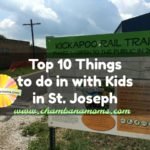 Top 10 Things to Do with Kids in St. Joseph