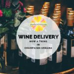 Grocery and wine delivery options in Champaign-Urbana and Beyond on Chambanamoms.com
