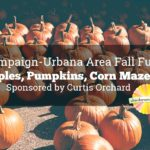 Champaign-Urbana Area Fall Fun: Apples, Pumpkins, Corn Mazes Sponsored by Curtis Orchard