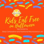 Kids Eat Free on Halloween: Deals Around Champaign-Urbana Sponsored by Body Composition and Nutritional Neuroscience Lab