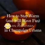 Ideas for Halloween fun when the temps are chilly on chambanamoms.com