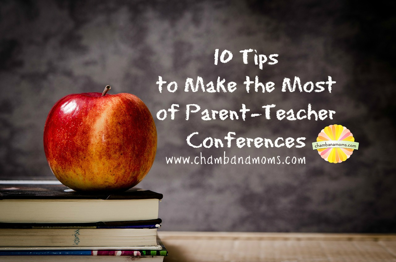Teacher tips on how to have the best parent teacher conference on chambanamoms.com
