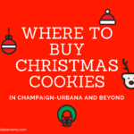 Where to Buy Christmas Cookies in Champaign-Urbana: Readers Recommend