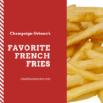 champaign-urbana Favorite French Fries