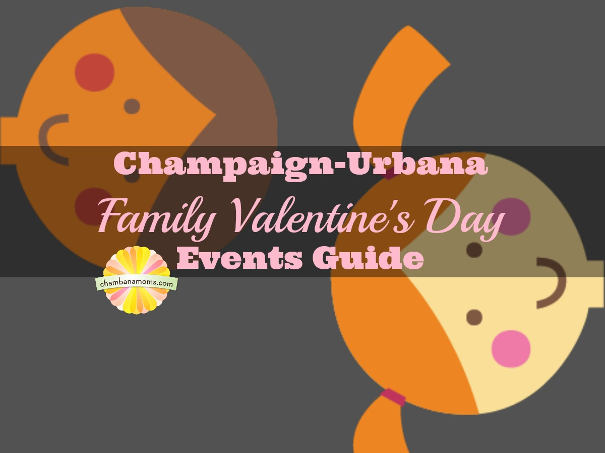 Champaign Urbana Family Valentineu0027s Day Events Guide Sponsored By Krannert  Center For The Performing Arts