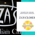 Za's Restaurants Closes Champaign