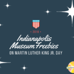 Free Indianapolis Attractions on Martin Luther King Day