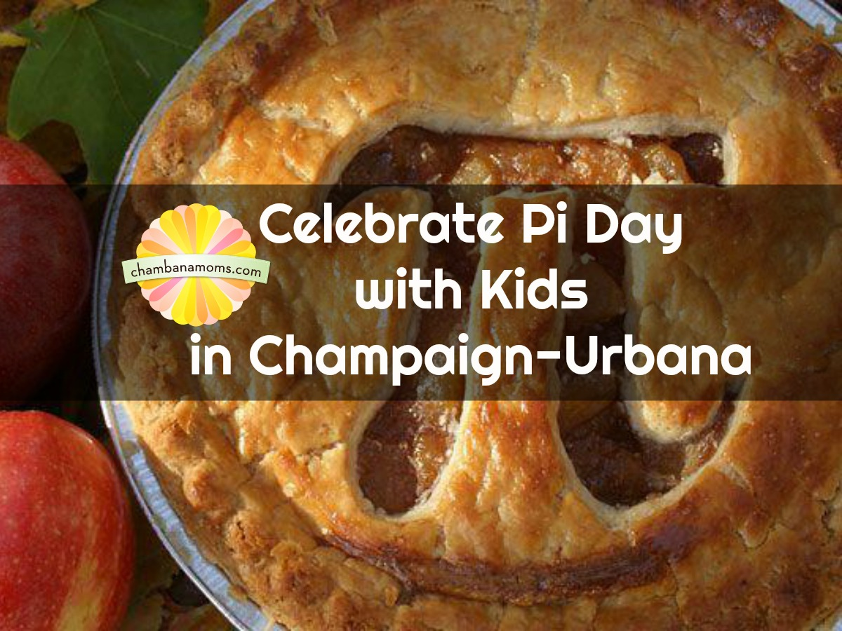 Celebrating Pi Kids With Kids In Champaign Urbana