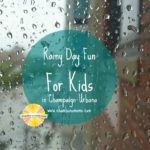 Rainy Day Fun for Kids in Champaign-Urbana