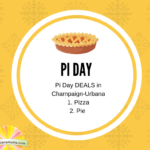 Pi Day Deals in Champaign-Urbana