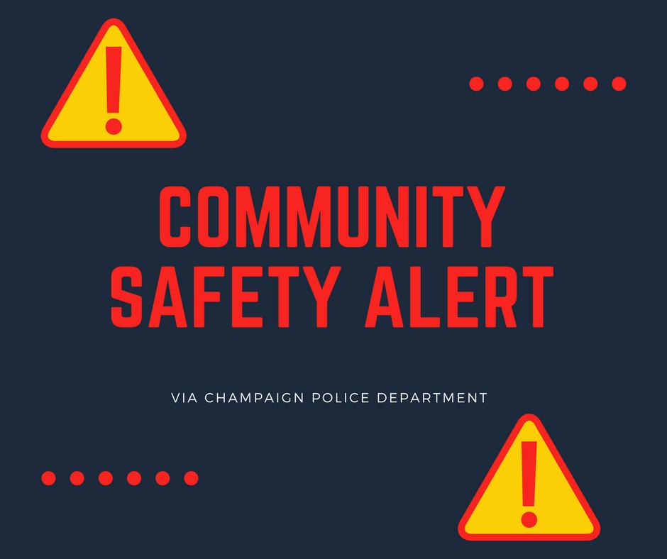 Community Safety Volunteer Academy: Champaign Police Release Community Safety Alert Regarding