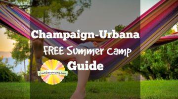 Champaign-Urbana Area FREE Summer Camp Guide