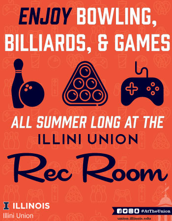 Illini Union Rec Room Billards and Games all summer long
