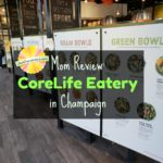Mom Review: CoreLife Eatery in Champaign