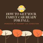 How to Get Your Family Car Ready for Fall
