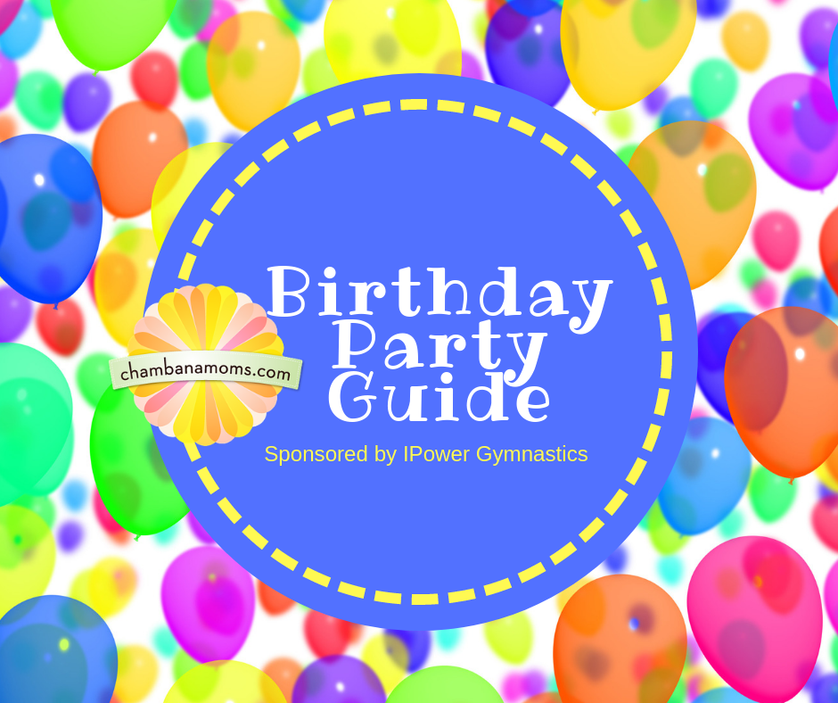 champaign urbana area birthday party guide sponsored by i power school of gymnastics inc