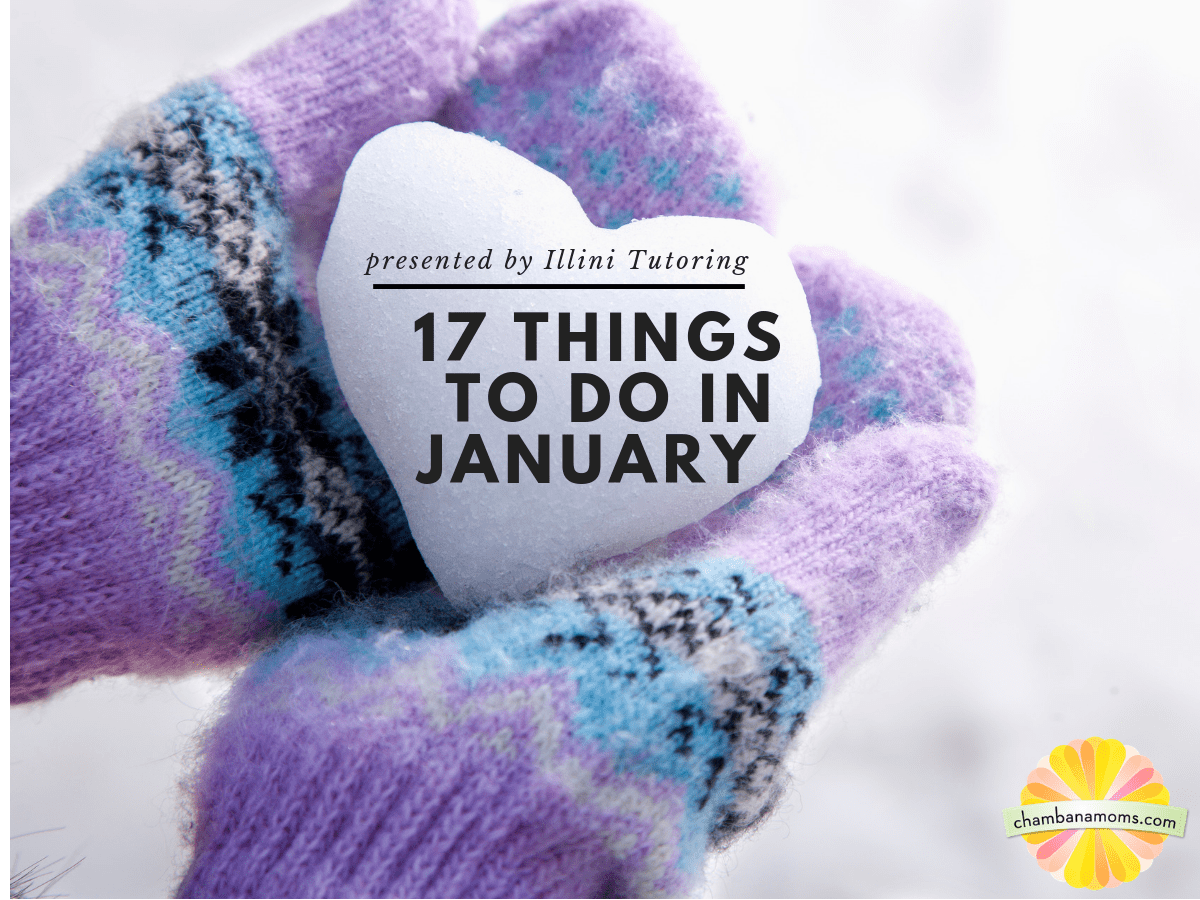 17 things to do in january in champaign urbana sponsored by illini