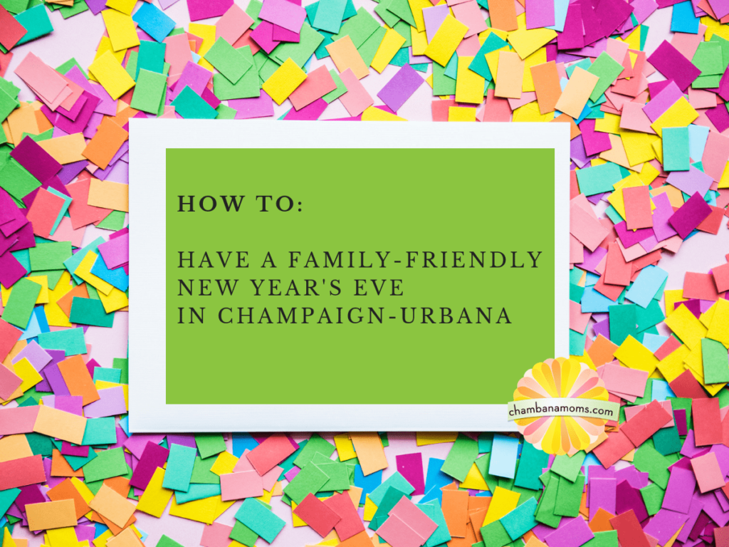 family friendly New Year's Eve Champaign urbana