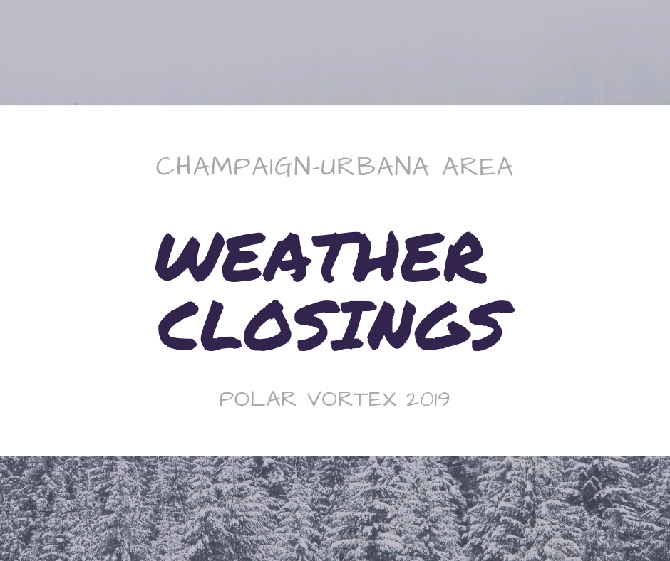 Champaign Urbana School and weather Closings
