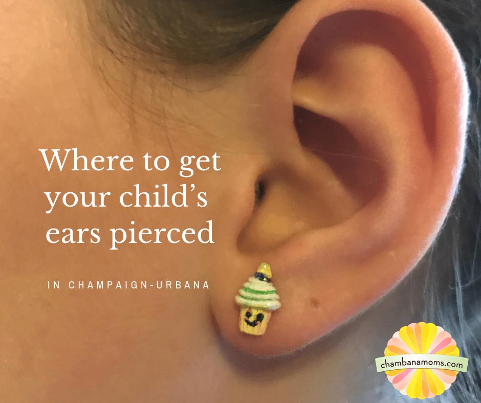 children ears pierced champaign urbana